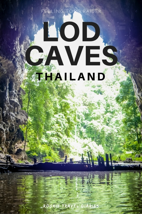 Lod Caves, Thailand | Feeling Tomb Raider by Rookie Travel Diaries